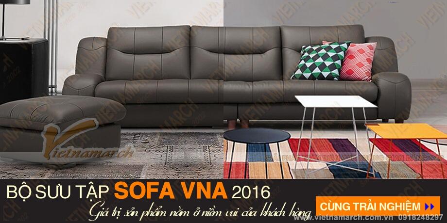 Bộ sưu tập mẫu ghế sofa đẹp VNA 2016