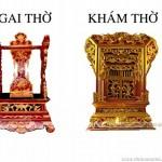 Khám thờ – Ngai thờ – Trên bàn thờ gia tiên – Phần 3.