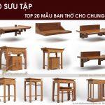 Bộ sưu tập mẫu ban thờ cho căn hộ chung cư – Altar collection 2018-2019
