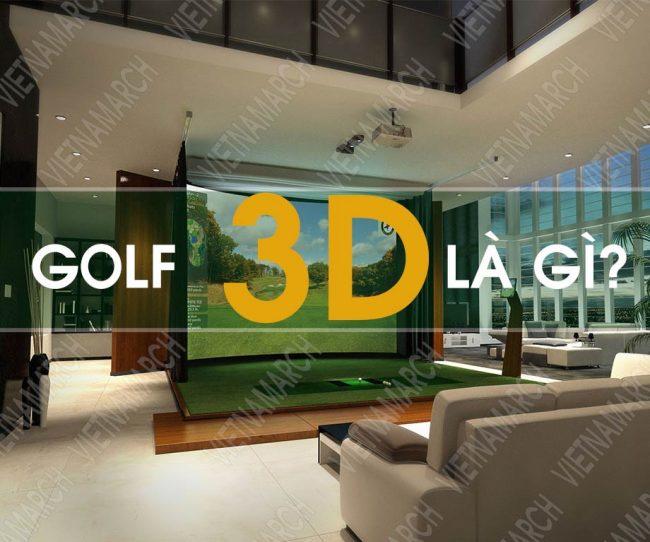 Golf 3D là gì?
