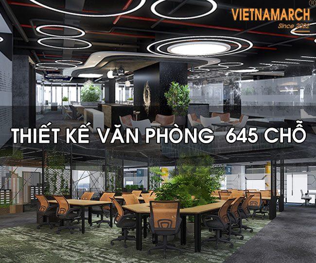 Mẫu thiết kế nội thất văn phòng 645 chỗ ngồi tại 176 Định Công