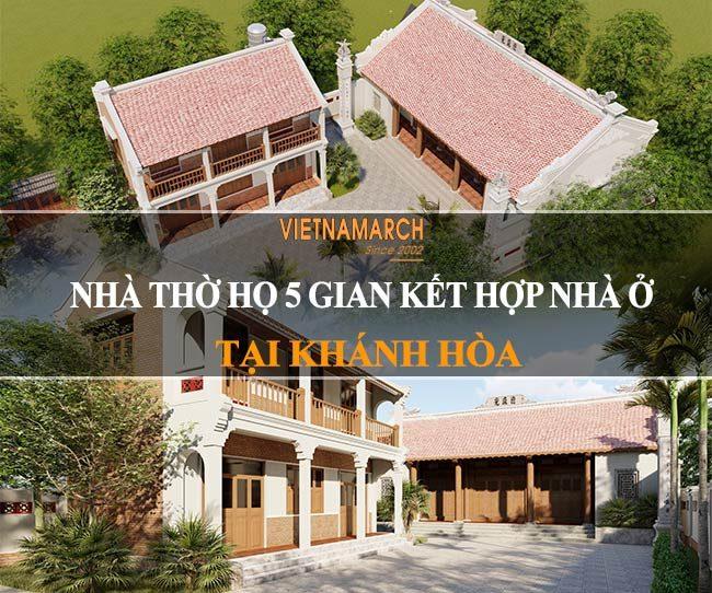 thiết kế nhà thờ họ 5 gian kết hợp nhà ở 2 tầng tại Khánh Hòa