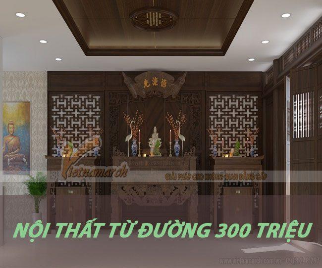 thiet-ke-noi-that-nha-tho-ho 300 trieu