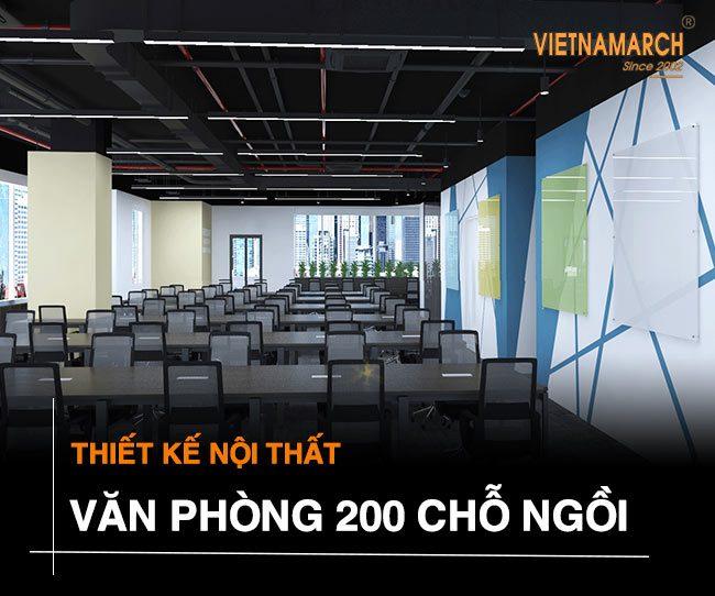 Thiết kế văn phòng 200 chỗ ngồi