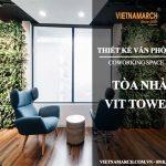 Hồ sơ thiết kế văn phòng tòa nhà VIT Tower tại Kim Mã – Ba Đình