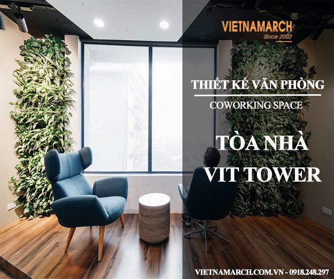 Hồ sơ thiết kế văn phòng tòa nhà VIT Tower