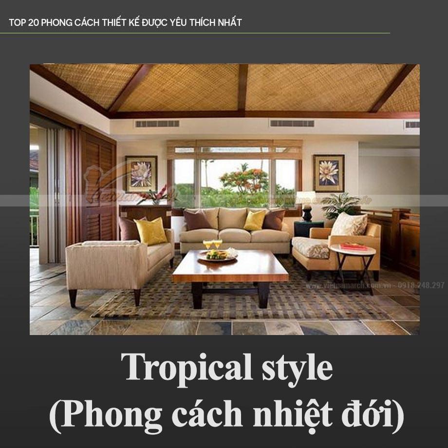 Phong cách Nhiệt đới - Tropical style