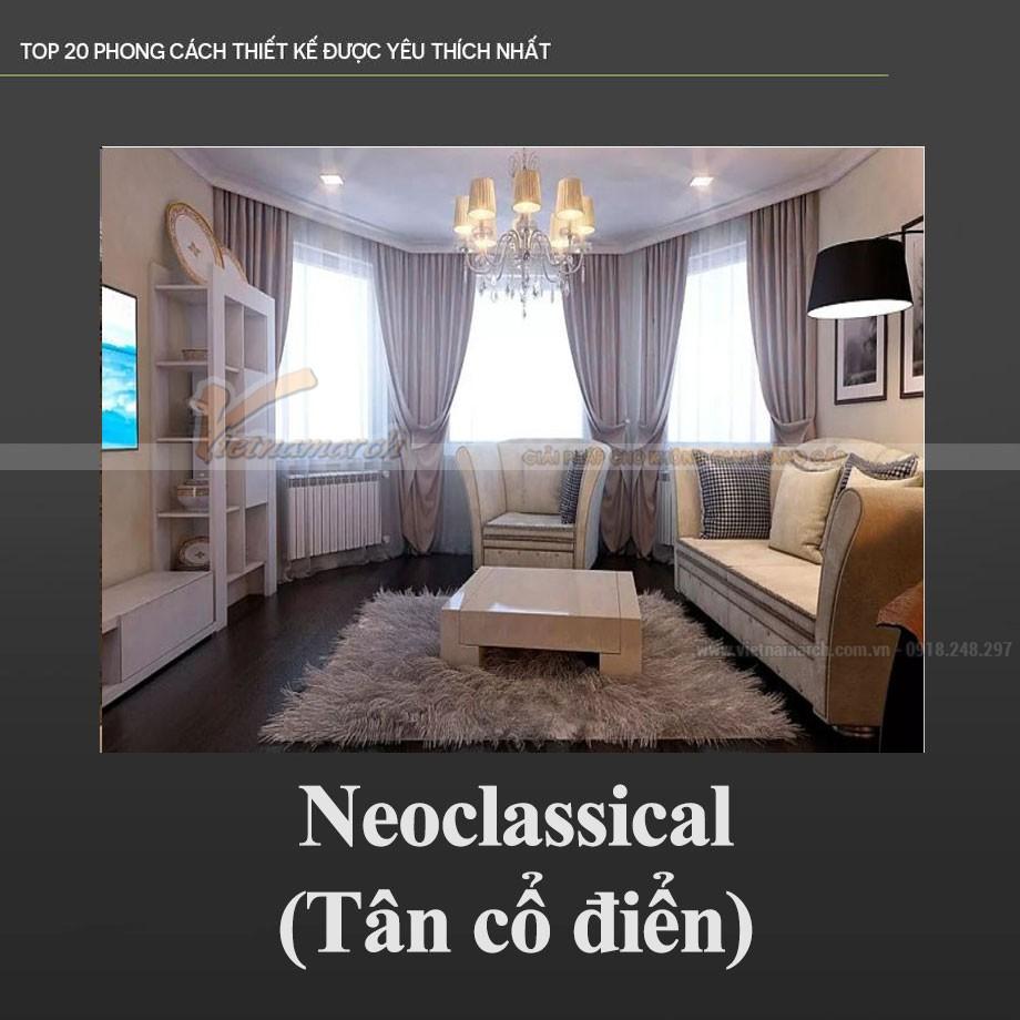 Phong cách thiết kế nội thất Tân cổ điển – Neonclassical