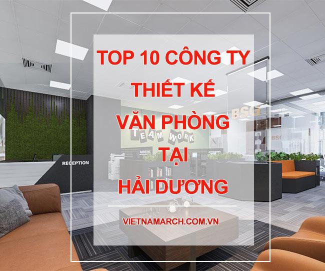 Đơn vị, công ty thiết kế nội thất văn phòng đẹp tại Hải Dương
